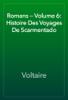 Voltaire - Romans — Volume 6: Histoire Des Voyages De Scarmentado artwork