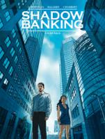Download Shadow Banking - Tome 02 ePub | pdf books
