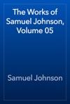 The Works Of Samuel Johnson Volume 05