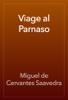 Miguel de Cervantes Saavedra - Viage al Parnaso ilustraciГіn