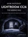 Adobe Photoshop Lightroom CC6 - The Missing FAQ