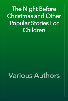 The Night Before Christmas and Other Popular Stories For Children image