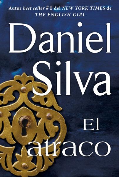 atraco (The Heist - Spanish Edition) por Daniel Silva