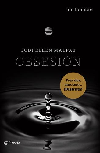 Jodi Ellen Malpas - Mi hombre. Obsesión