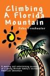 Climbing A Florida Mountain