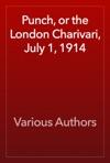 Punch Or The London Charivari July 1 1914