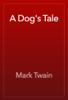Mark Twain - A Dog's Tale 앨범 사진