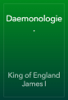 King of England James I - Daemonologie. artwork