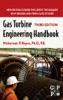 Gas Turbine Engineering Handbook (Enhanced Edition)