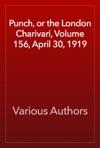 Punch Or The London Charivari Volume 156 April 30 1919