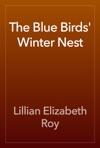 The Blue Birds Winter Nest