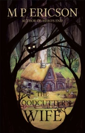 THE WOODCUTTERS WIFE