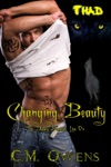 Changing Beauty The Deadly Beauties Live On Book 2