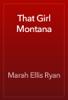 Marah Ellis Ryan - That Girl Montana artwork