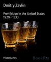 Prohibition In The United States 1920 - 1933