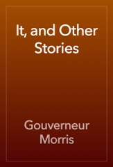 It, and Other Stories