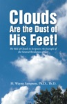 Clouds Are The Dust Of His Feet