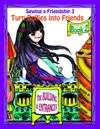 Sewing A Friendship 3 Turn Bullies Into Friends Book 2 The Building Of Entrances