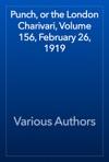 Punch Or The London Charivari Volume 156 February 26 1919