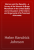 Helen Kendrick Johnson - Woman and the Republic — a Survey of the Woman-Suffrage Movement in the United States and a Discussion of the Claims and Arguments of Its Foremost Advocates artwork