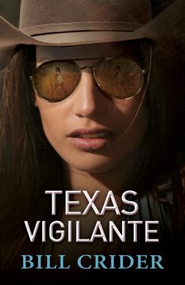 Texas Vigilante - Bill Crider book