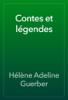 HГ©lГЁne Adeline Guerber - Contes et lГ©gendes artwork