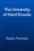 Ralph Parlette - The University of Hard Knocks artwork