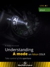 Understanding A Mode On Nikon DSLR