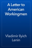 A Letter to American Workingmen