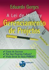A Lei de Murphy no gerenciamento de projetos