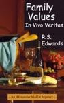 Family Values In Vivo Veritas