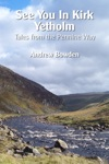 See You In Kirk Yetholm Tales From The Pennine Way