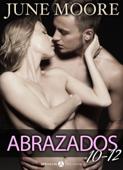 Abrazados, volúmenes 10-12