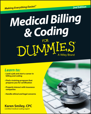 Medical Billing and Coding For Dummies - Karen Smiley book