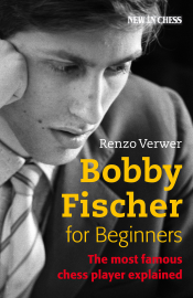 Bobby Fischer for Beginners