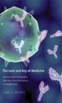 The Lock And Key Of Medicine