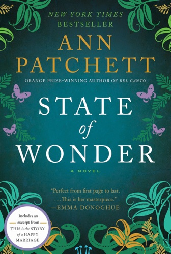 Ann Patchett - State of Wonder