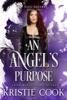 Kristie Cook - An Angel's Purpose artwork