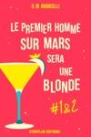 Le Premier Homme Sur Mars Sera Une Blonde Pisode 1  2
