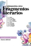 Fragmentos Literarios Primavera 2014 Avance Editorial