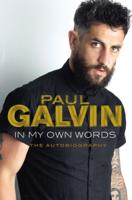 Paul Galvin - In My Own Words artwork