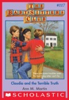 Claudia And The Terrible Truth The Baby-Sitters Club 117