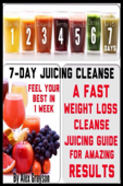 7 Day Juicing Cleanse