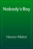 Hector Malot - Nobody's Boy artwork