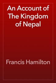 AN ACCOUNT OF THE KINGDOM OF NEPAL