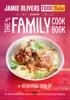 Jamie's Food Tube: The Family Cookbook