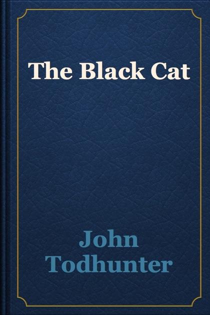 John Todhunter: книга The <b>Black</b> Cat в Apple Books