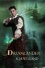 K.M. Weiland - Dreamlander  artwork