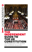 The Independent Guide to the UK Constitution