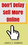 Dont Delay Sell More Online